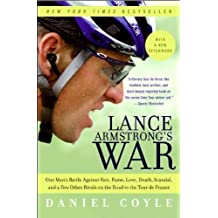 Lance Armstrong's War Reprint edition by Coyle, Daniel (2006) Paperback