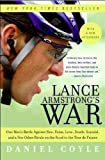 Lance Armstrong's War Reprint edition by Coyle, Daniel (2006) Taschenbuch
