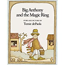 Big Anthony and the Magic Ring by Tomie DePaola (1979-04-05)
