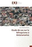 Etude de cas sur le bilinguisme à Antananarivo