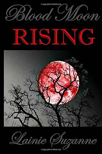 Blood Moon RISING: Volume 2 (Blood Moon Series)
