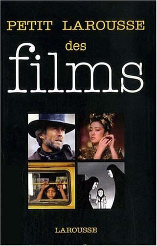 Petit Larousse des films par Larousse
