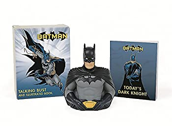 Batman: Talking Bust and Illustrated Book (Running Press Mini Kit & Book)