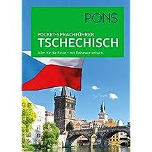 PONS Pocket-Sprachführer Tschechisch: Alles für die Reise - mit Reisewörterbuch