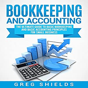 bookkeeping and accounting the ultimate guide to basic bookkeeping rh amazon co uk Accounting Clip Art Accounting Principles Book