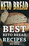 Keto Bread: Best Keto Bread Recipes
