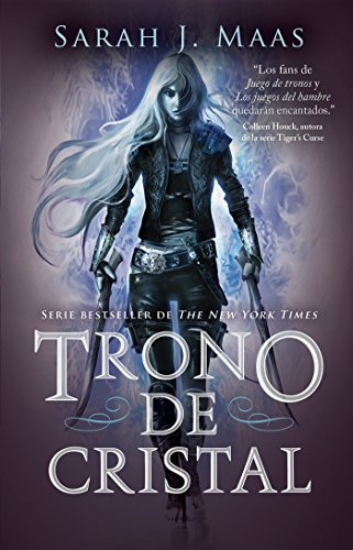 Trono de Cristal / Throne of Glass