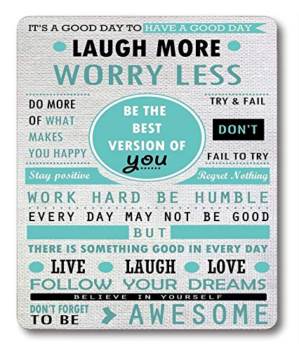 Mouse Pad Custom Design, Inspirational Quotes Laugh More Worry Less Don't Forget to Be Awesome,9.5 X 7.9 Inch (240mmX200mmX3mm),