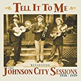Revisiting The Johnson City Sessions 1928