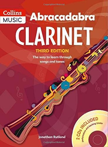 Abracadabra Woodwind - Abracadabra Clarinet (Pupil's book + 2 CDs): The way to learn through songs and tunes