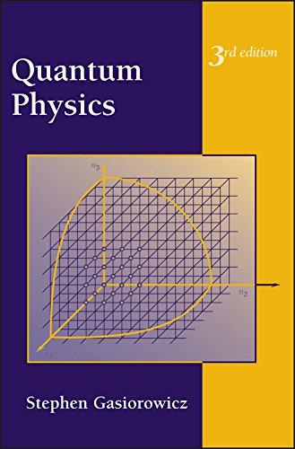 Quantum Physics por Stephen Gasiorowicz
