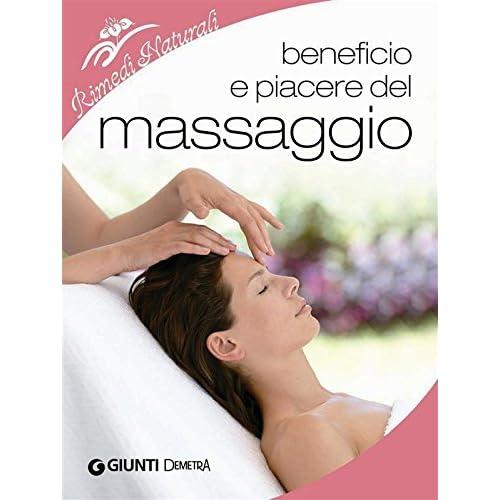 Beneficio E Piacere Del Massaggio (Rimedi Naturali)