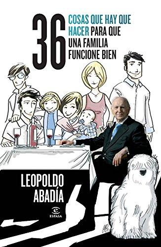 36 cosas que hay que hacer para que una familia funcione bien (FUERA DE COLECCIÓN Y ONE SHOT) por Leopoldo Abadía