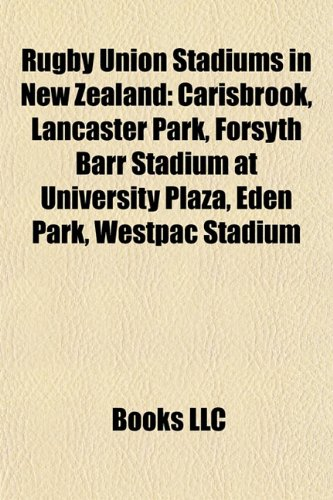 rugby-union-stadiums-in-new-zealand-carisbrook-lancaster-park-forsyth-barr-stadium-at-university-pla