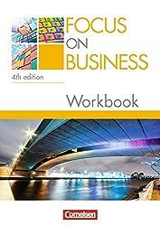 Focus on Business - 4th Edition: B1-B2 - Workbook mit Lösungsschlüssel und CD