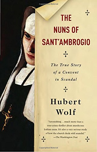 the-nuns-of-santambrogio-the-true-story-of-a-convent-in-scandal