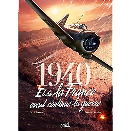 1940 Et si la France avait continué la guerre 02 - Le Sursaut