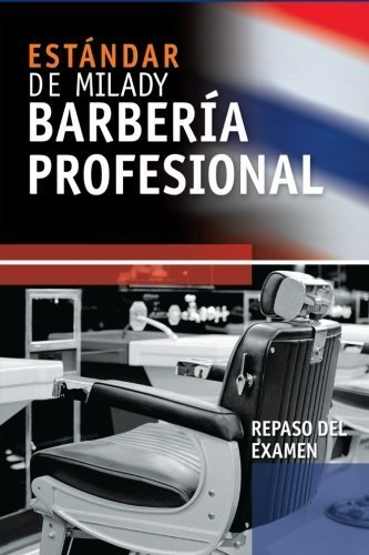 Spanish Translated Exam Review for Milady's Standard Professional Barbering by Milady (2010-11-24)