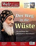 Welt und Umwelt der Bibel / Der Weg in die Wüste: Die Anfänge des christlichen Mönchtums - Katholisches Bibelwerk e.V.