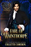 Earl of Wainthorpe: Wicked Regency Romance (Wicked Earls' Club) (English Edition)