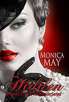 Hidden (New Orleans Temptation Series Book 2) by [May, Monica]