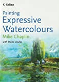Painting Expressive Watercolours