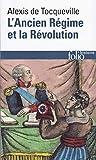 L'Ancien régime et la Révolution...