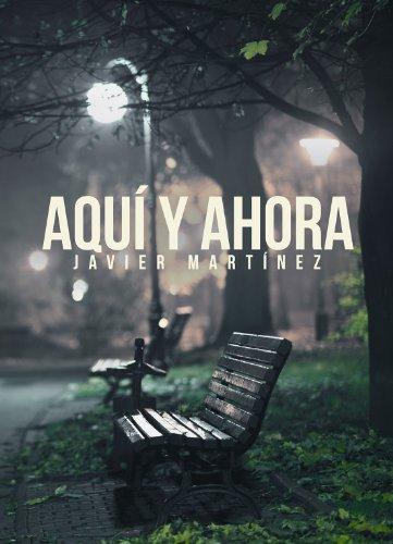 Aquí y ahora (Spanish Edition)