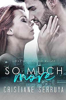 So Much More (Ever More Book 1) (English Edition) di [Serruya, Cristiane]