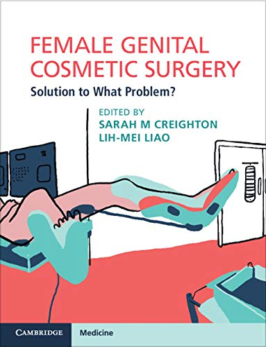 Female Genital Cosmetic Surgery: Solution to What Problem? (English Edition)