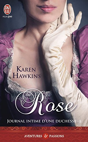 Journal intime d'une duchesse (Tome 1) - Rose