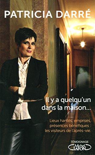 Il y a quelqu'un dans la maison... par Patricia Darre
