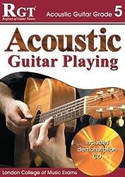 ACOUSTIC GUITAR PLAY - GRADE 5 (RGT Guitar Lessons)
