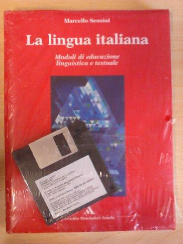 La lingua italiana. Per le Scuole superiori. Con floppy disk