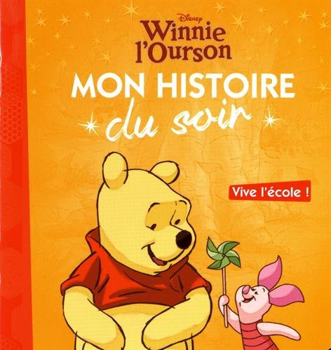 Winnie l'Ourson : Vive l'école ! par From Hachette Jeunesse