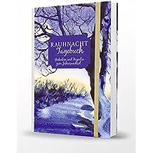 Rauhnacht Tagebuch: Gedanken & Impulse zum Jahreswechsel