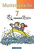 Muttersprache - Östliche Bundesländer und Berlin - Neue Ausgabe: 7. Schuljahr - Arbeitsheft