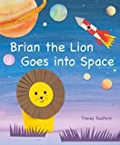 Brian the Lion Goes into Space