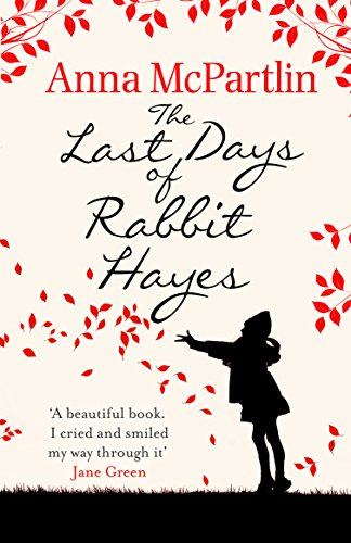 The Last Days Of Rabbit Hayes - Format B