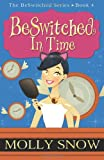 BeSwitched in Time: Volume 4