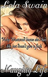 Naughty Life: The Frenemy Chronicles (Wicked New Adult Books Book 1)