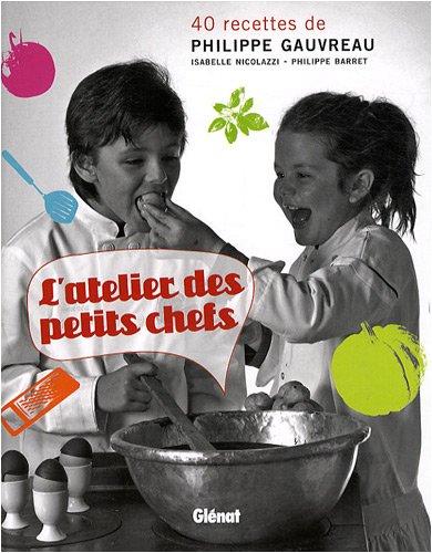 L'atelier des petits chefs par Isabelle Nicolazzi