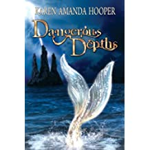 Dangerous Depths (The Sea Monster Memoirs, Book 2)