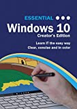 Essential Windows 10: Creator's Textbook Edition (Computer Essentials)