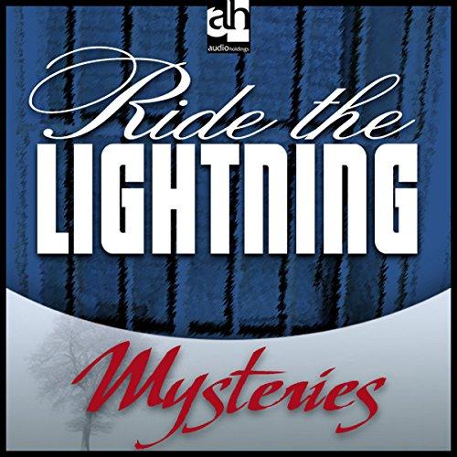 Ride the Lightning  Audiolibri
