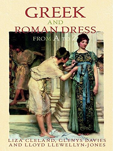 Greek and Roman Dress from A to Z (The Ancient World from A to Z) (English Edition) (Toga Antike Griechenland)