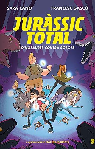 Dinosaures contra robots (Sèrie Juràssic Total 2)