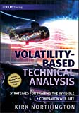 Volatility-Based Technical Analysis: Strategies for Trading the Invisible (Wiley Trading Book 396) (English Edition)