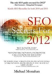 seo 24: Seo Secrets for 2012: Search Engine Optimization by Michael C Monahan (2012-01-2...