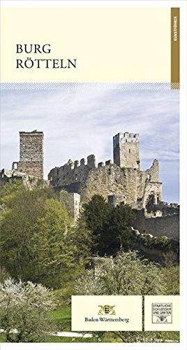 Burg Rötteln (Führer staatliche Schlösser und Gärten Baden-Württemberg)